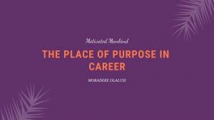 Book Cover: The place of purpose in career