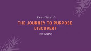 Book Cover: The Journey To Purpose Discovery