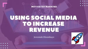 Book Cover: Using Social Media To Increase Revenue