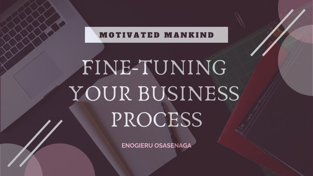 Book Cover: Fine-tuning your business process
