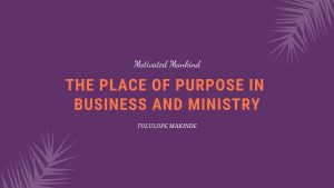 Book Cover: The place of purpose in business and ministry
